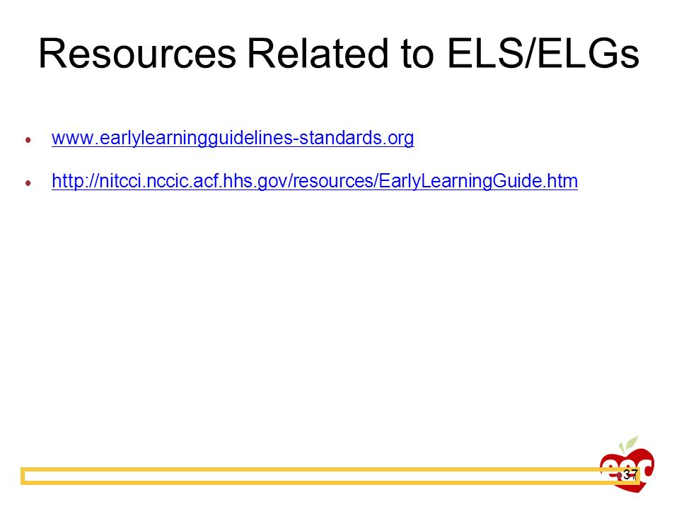 Resources Related to ELS/ELGs