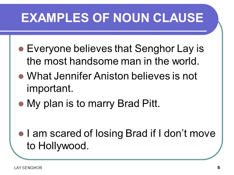 NOUN CLAUSE LAY SENGHO...