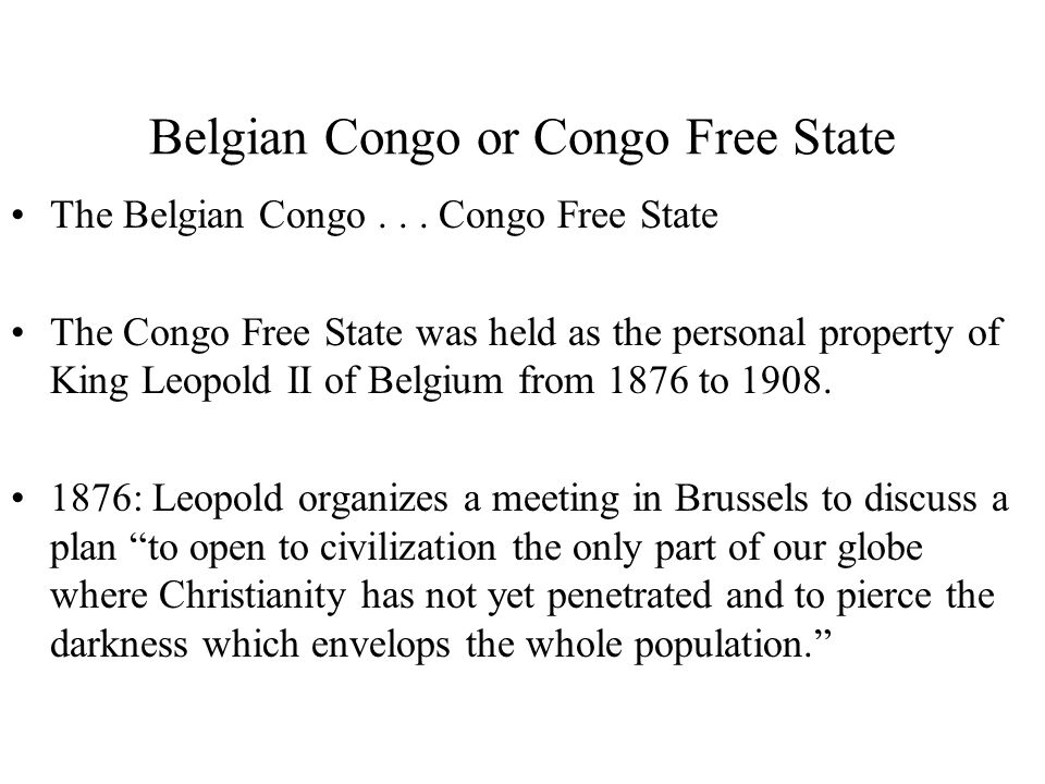 Belgian Congo or Congo Free State