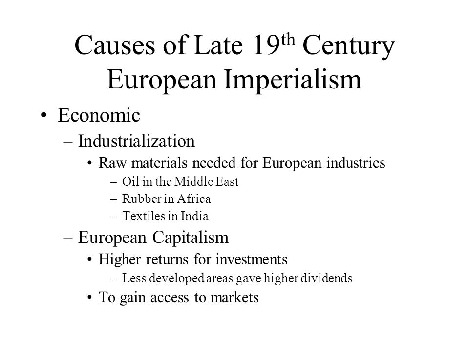 Causes of Late 19th Century European Imperialism