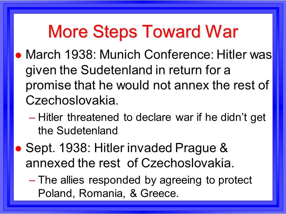 More Steps Toward War