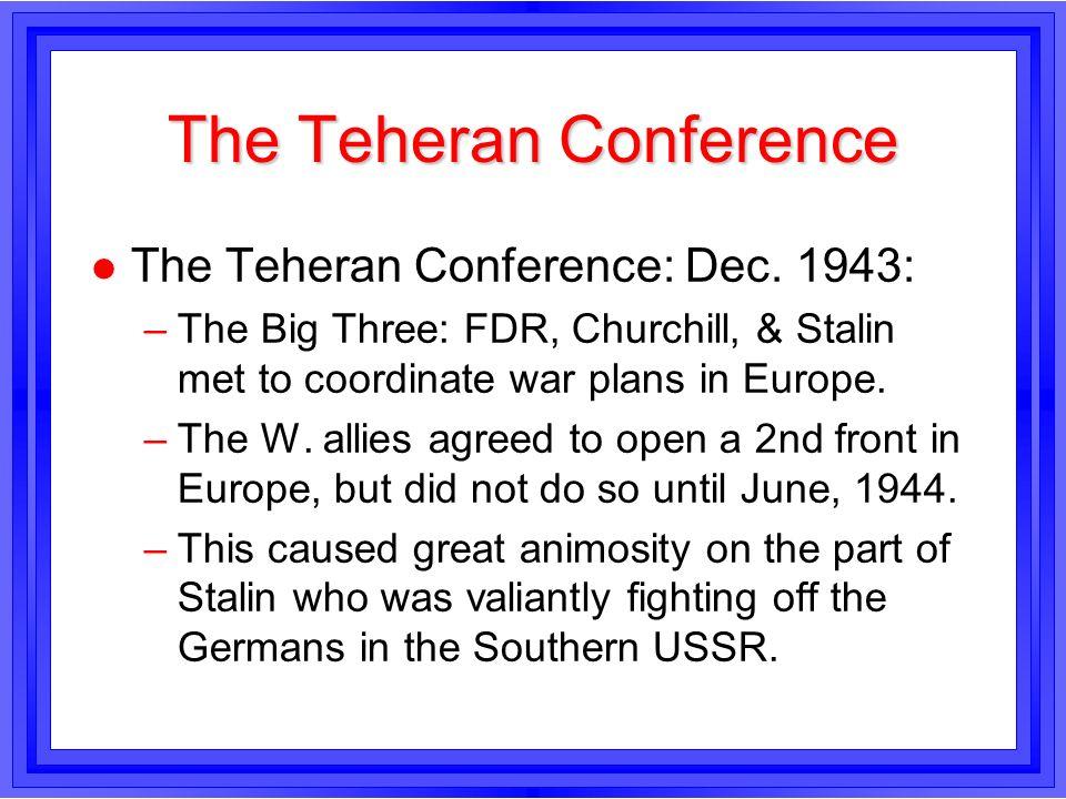 The Teheran Conference