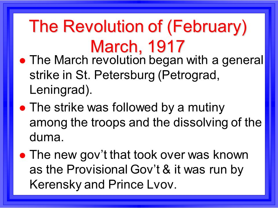 The Revolution of (February) March, 1917