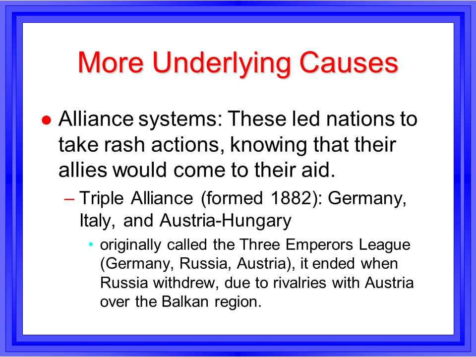 More Underlying Causes