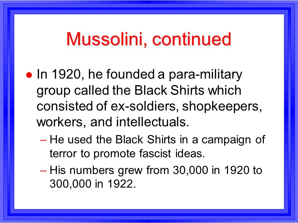 Mussolini, continued