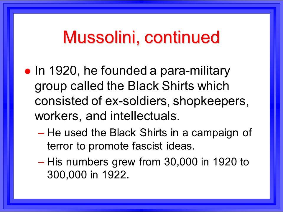 Mussolini, continued