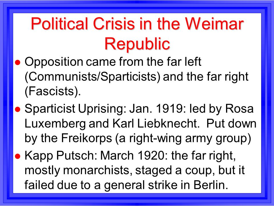 an analysis of the crises in weimar republic The aim of the article is to present the main causes and consequences of the global economic and financial crises known as the great economic depression and to investigate how this depression influences the economy and finance of the newly democratic post-war german state called as the weimar republic.