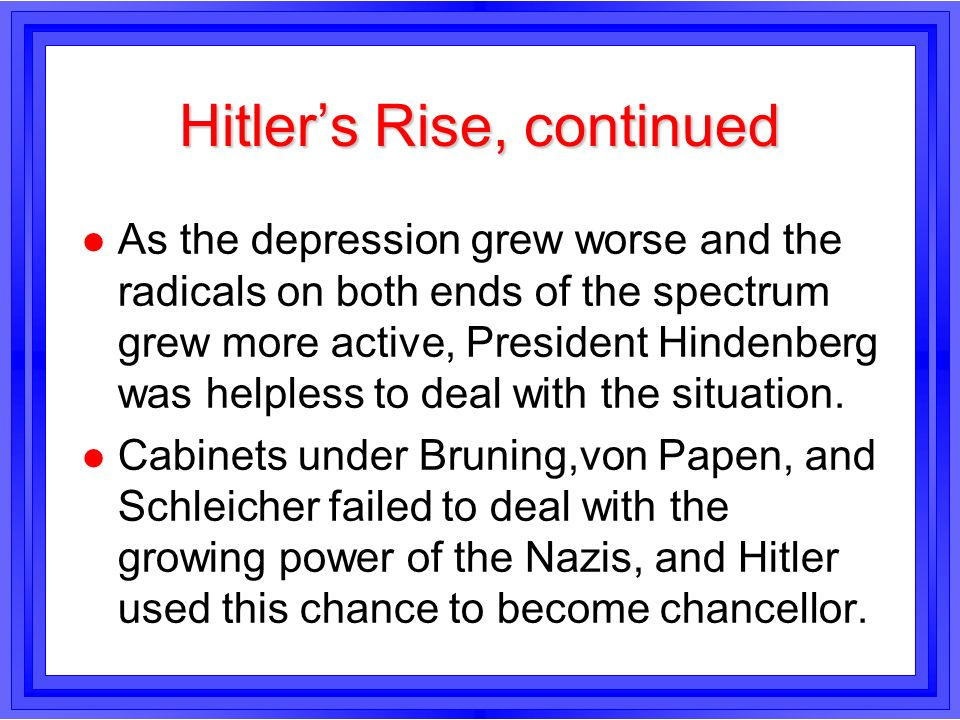 Hitler's Rise, continued
