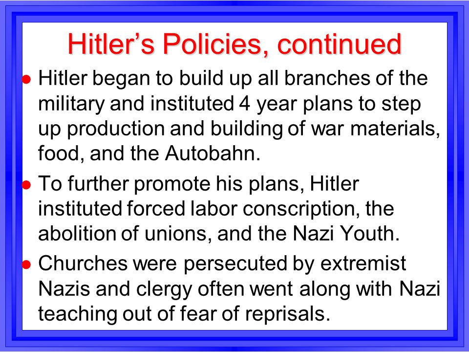 Hitler's Policies, continued