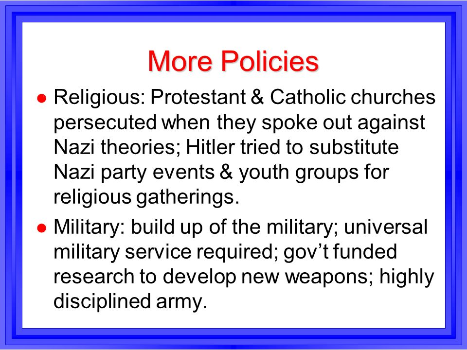 More Policies