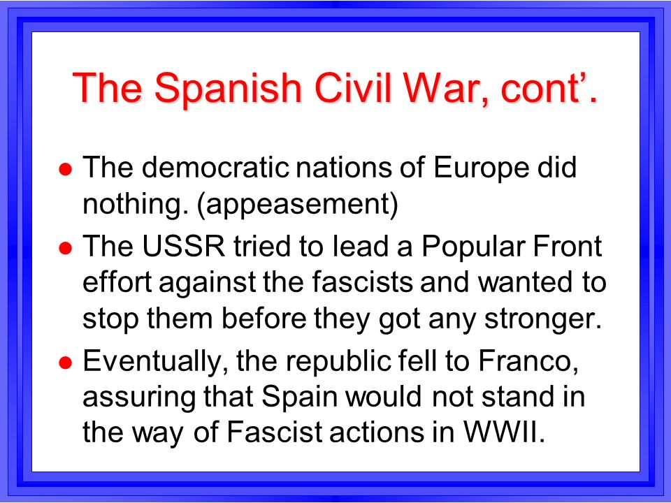The Spanish Civil War, cont'.