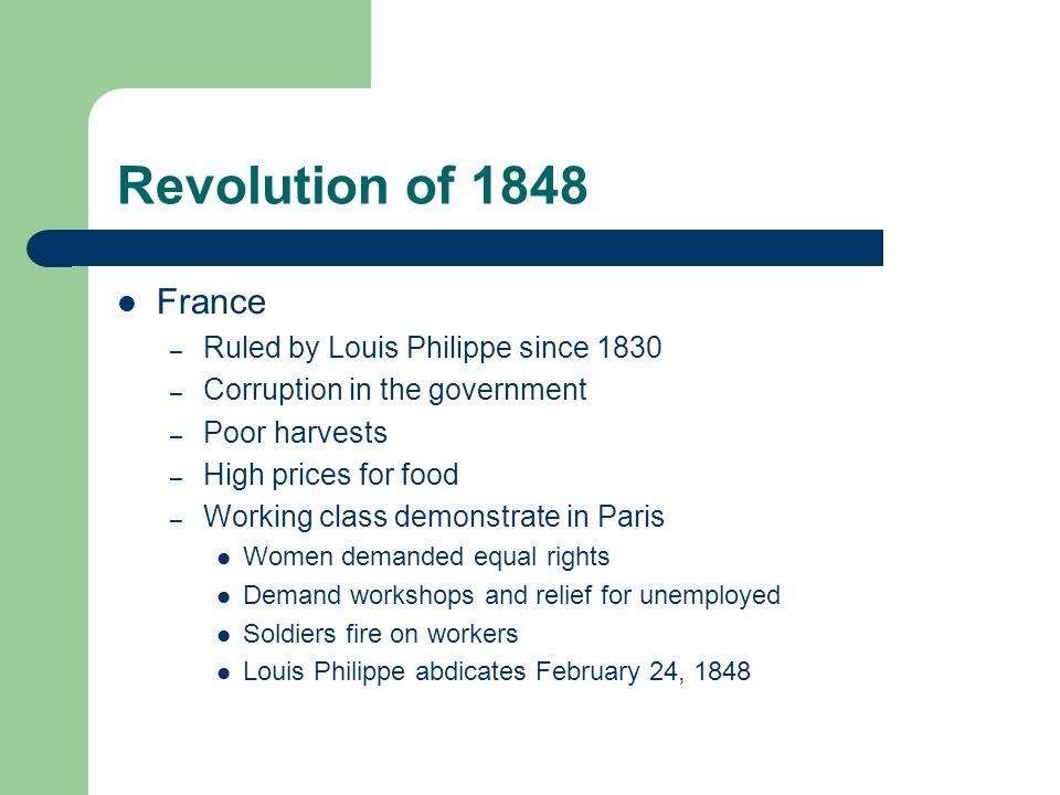 Revolution of 1848 France Ruled by Louis Philippe since 1830