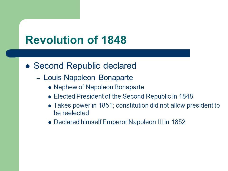 Revolution of 1848 Second Republic declared Louis Napoleon Bonaparte