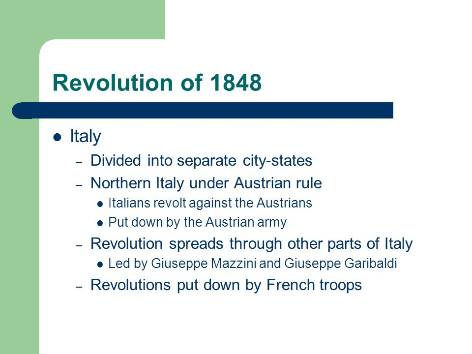 Revolution of 1848 Italy Divided into separate city-states