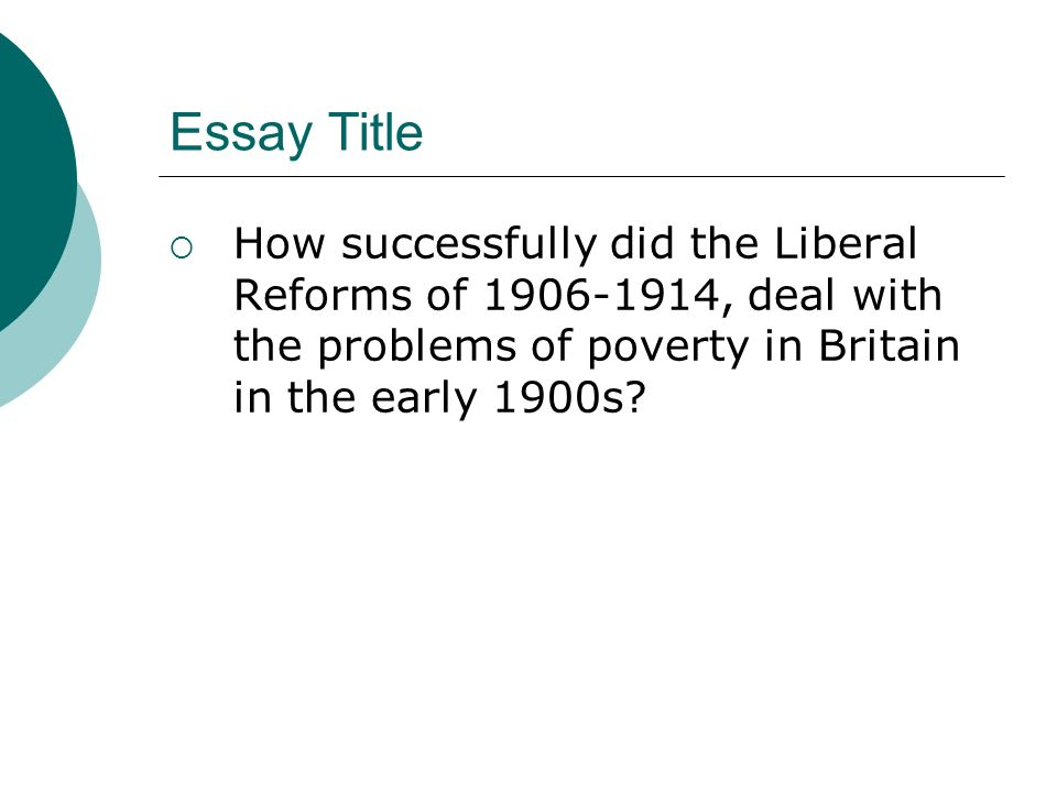 Liberal Reforms - Assignment Example