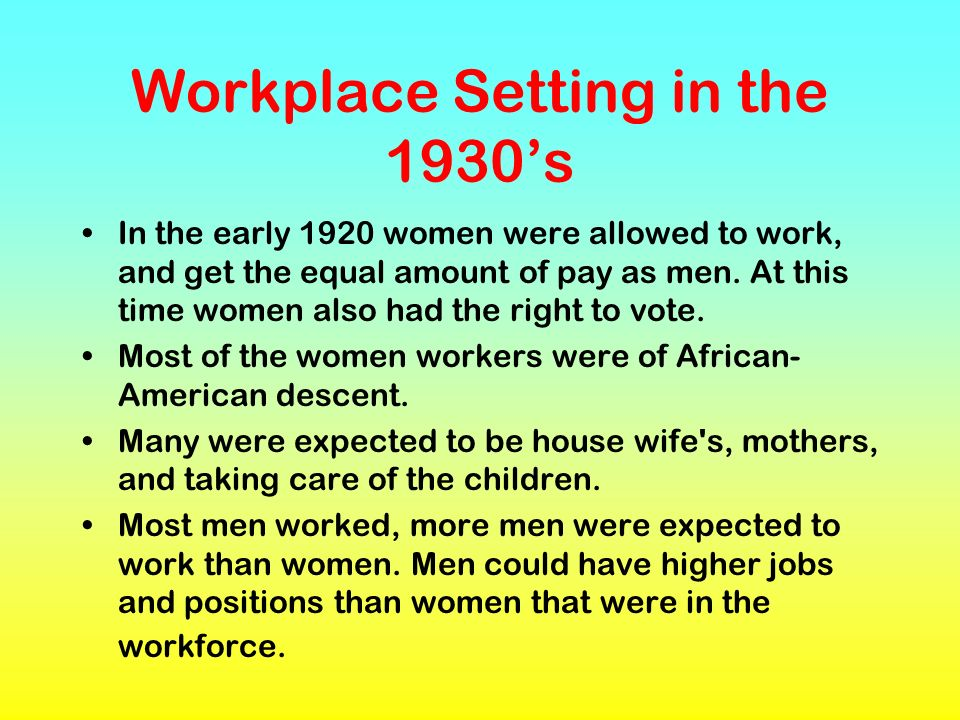 Workplace Setting in the 1930's