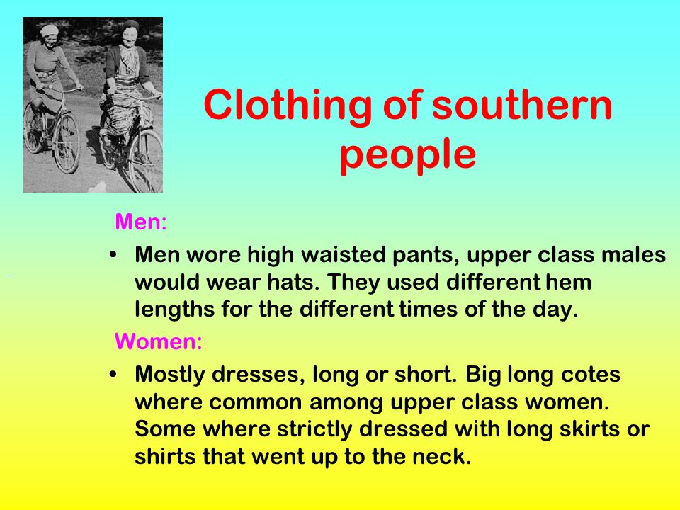 Clothing of southern people