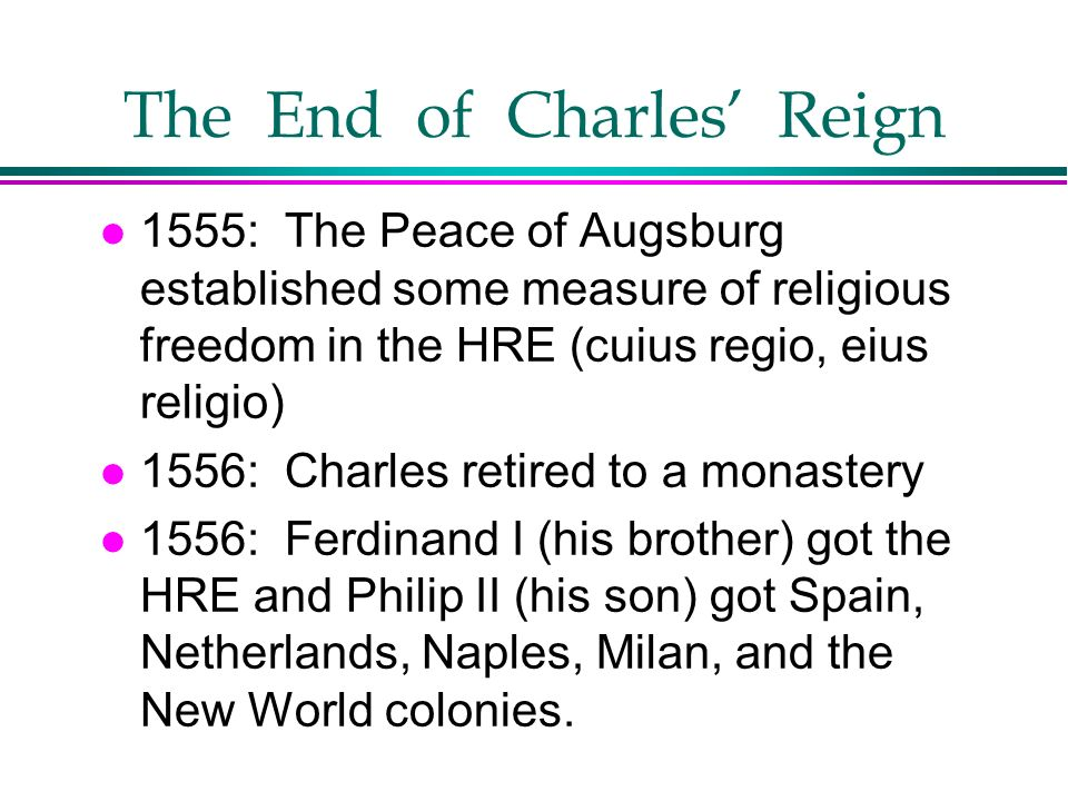 The End of Charles' Reign