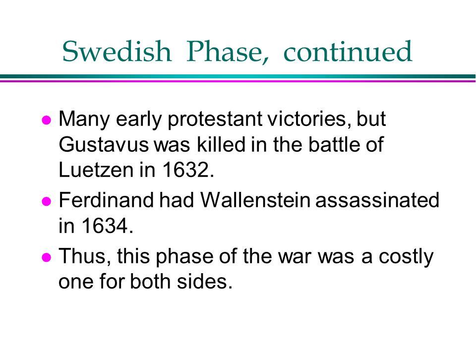 Swedish Phase, continued