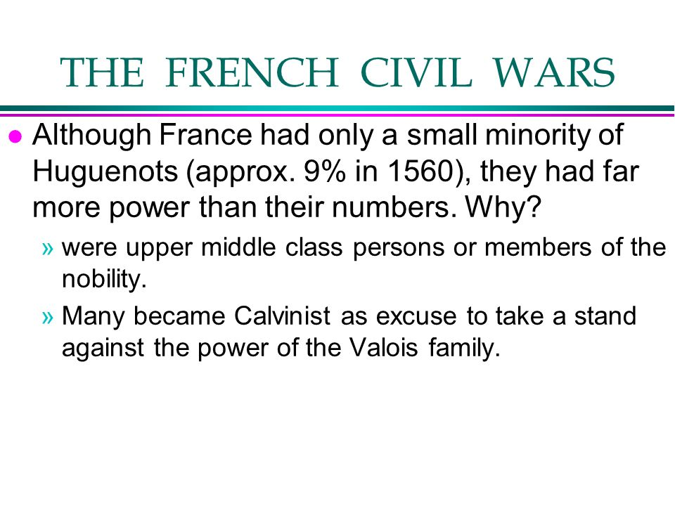 THE FRENCH CIVIL WARS