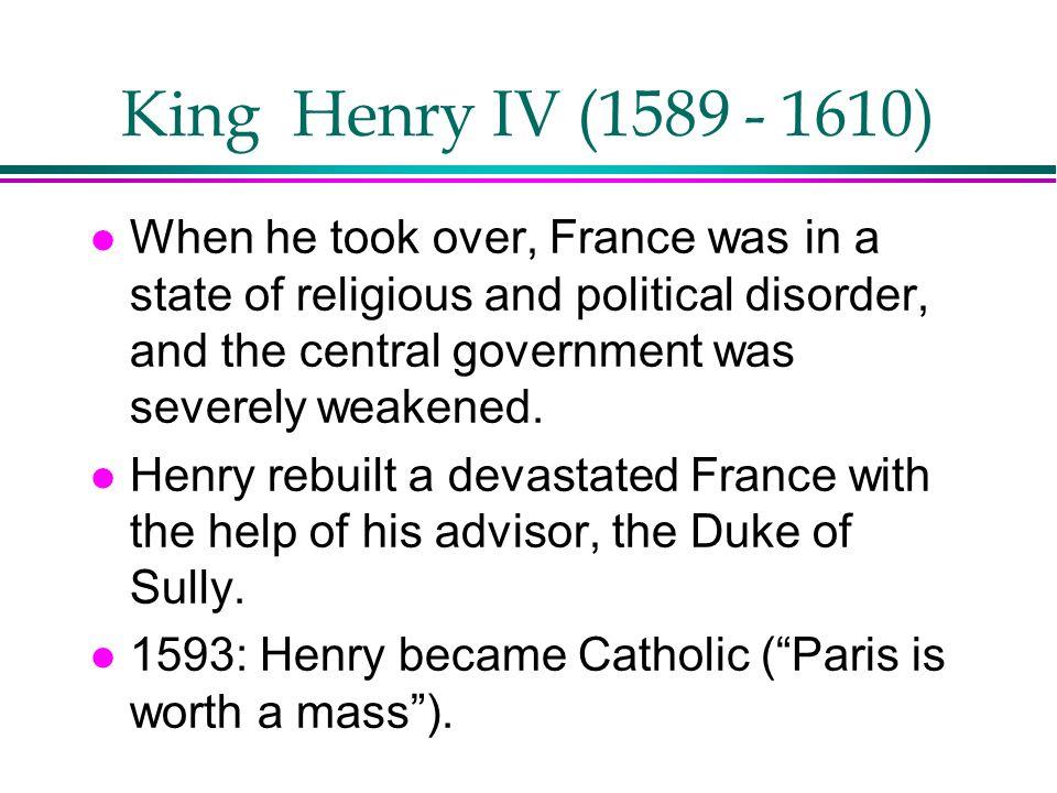 King Henry IV (1589 - 1610)