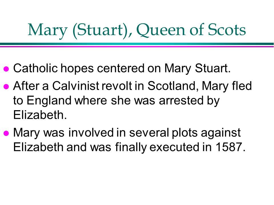 Mary (Stuart), Queen of Scots