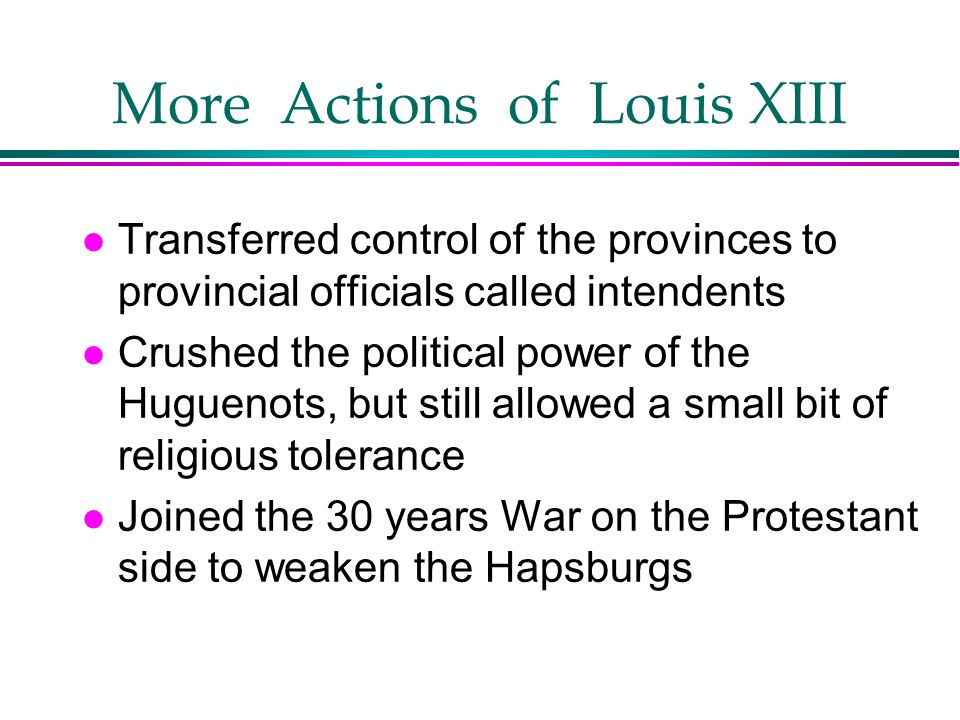 More Actions of Louis XIII