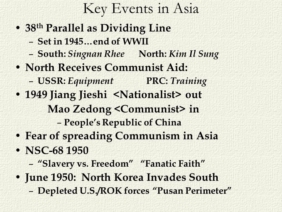 Key Events in Asia 38th Parallel as Dividing Line