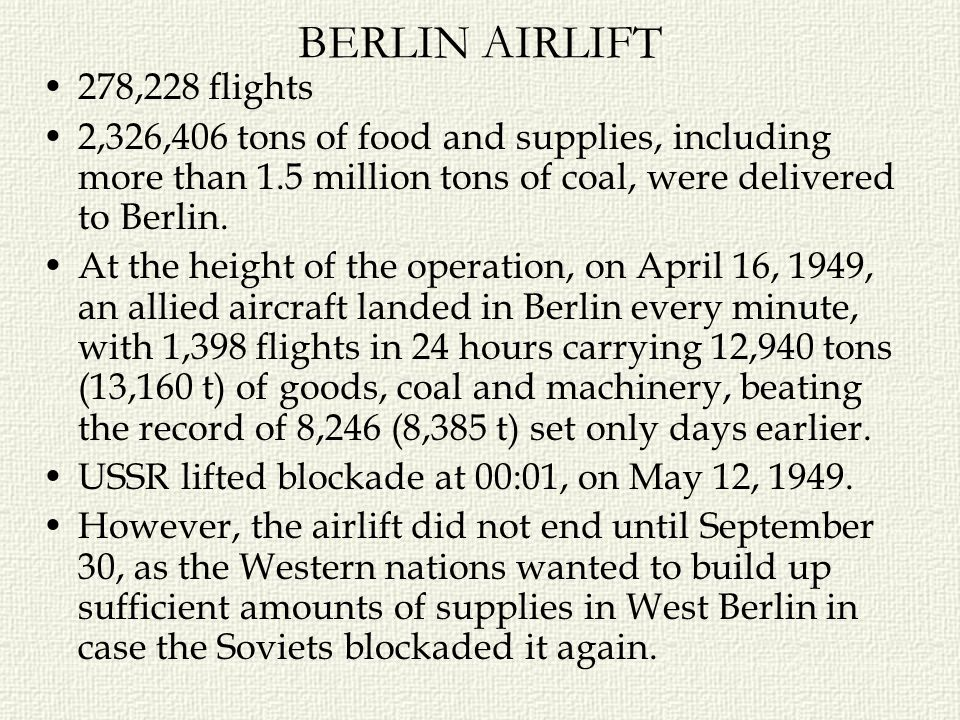 BERLIN AIRLIFT 278,228 flights