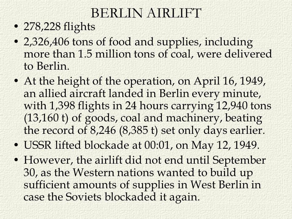 BERLIN AIRLIFT 278,228 flights