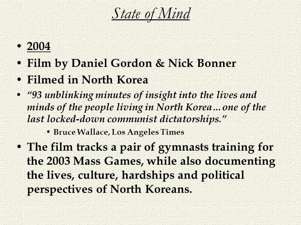 State of Mind 2004 Film by Daniel Gordon & Nick Bonner