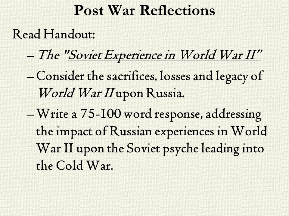 Post War Reflections Read Handout: