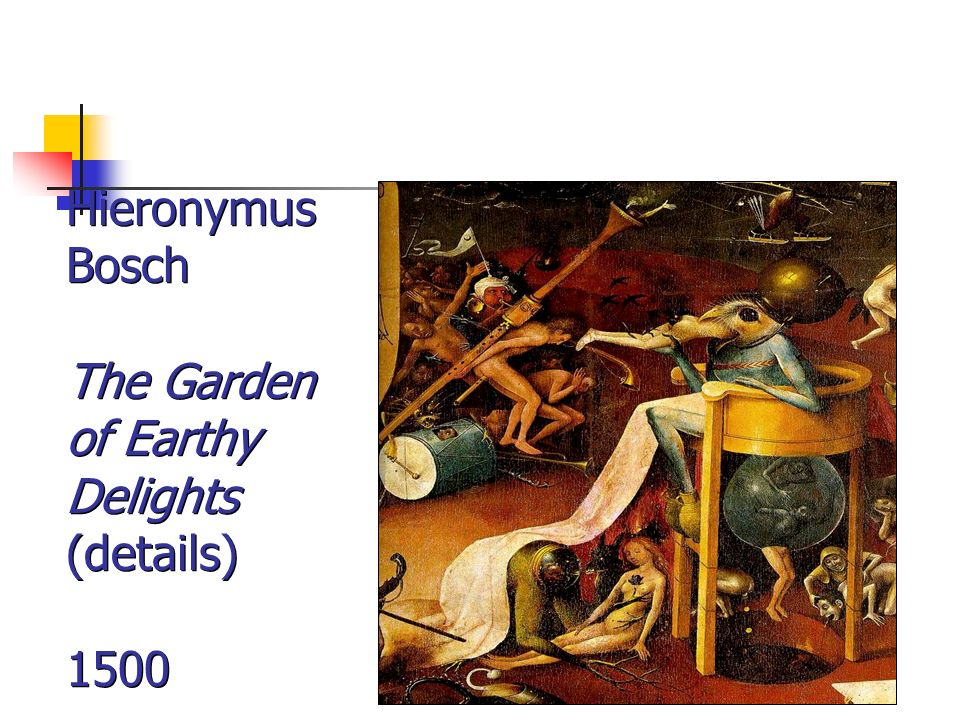 Hieronymus Bosch The Garden of Earthy Delights (details) 1500