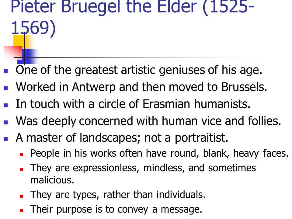 Pieter Bruegel the Elder (1525-1569)