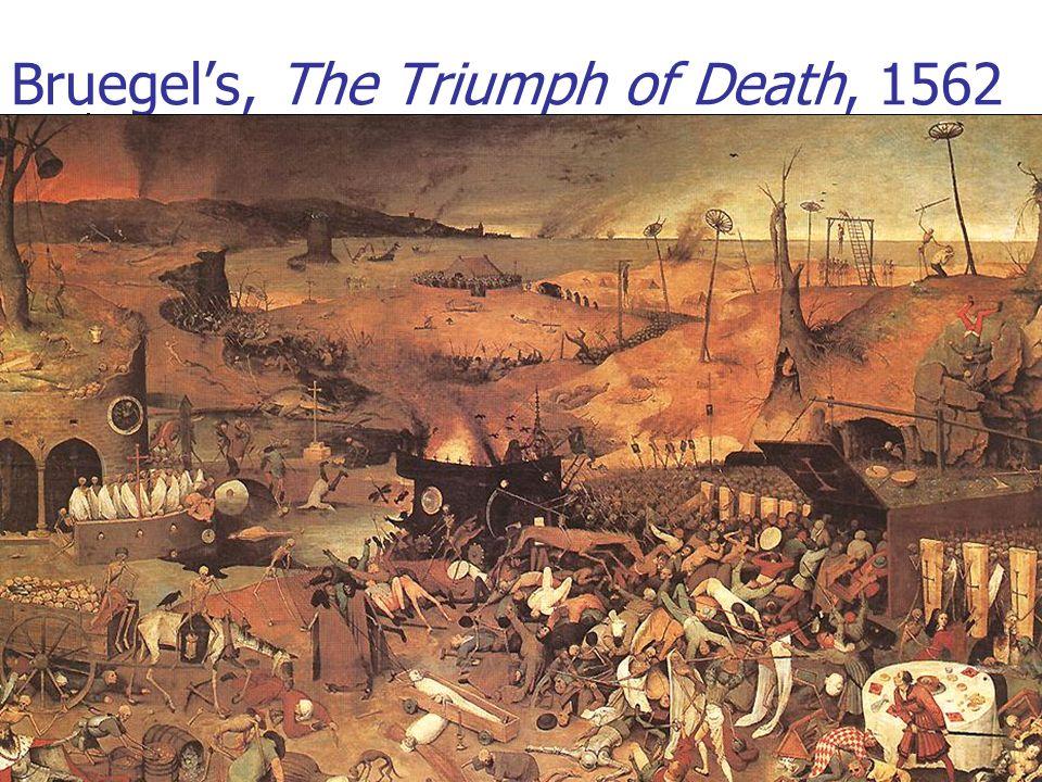 Bruegel's, The Triumph of Death, 1562