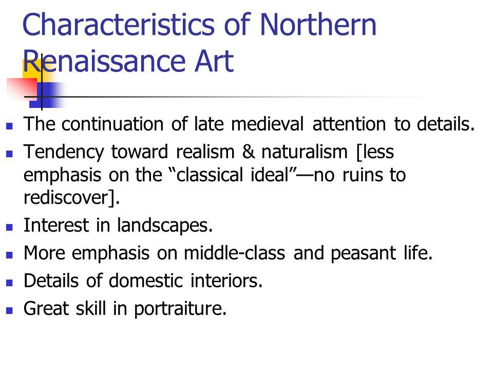 Characteristics of Northern Renaissance Art