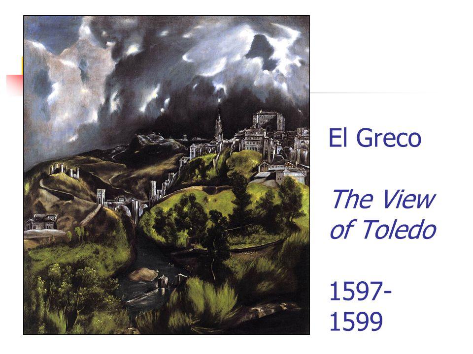 El Greco The View of Toledo 1597-1599