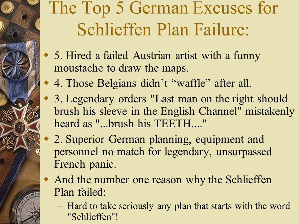 The Top 5 German Excuses for Schlieffen Plan Failure: