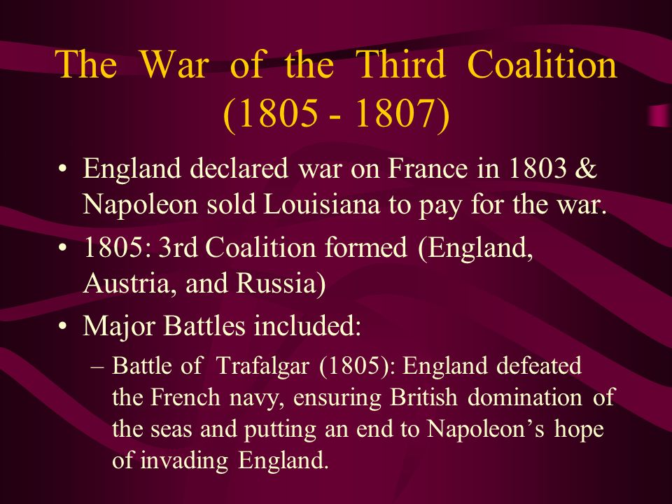 The War of the Third Coalition (1805 - 1807)