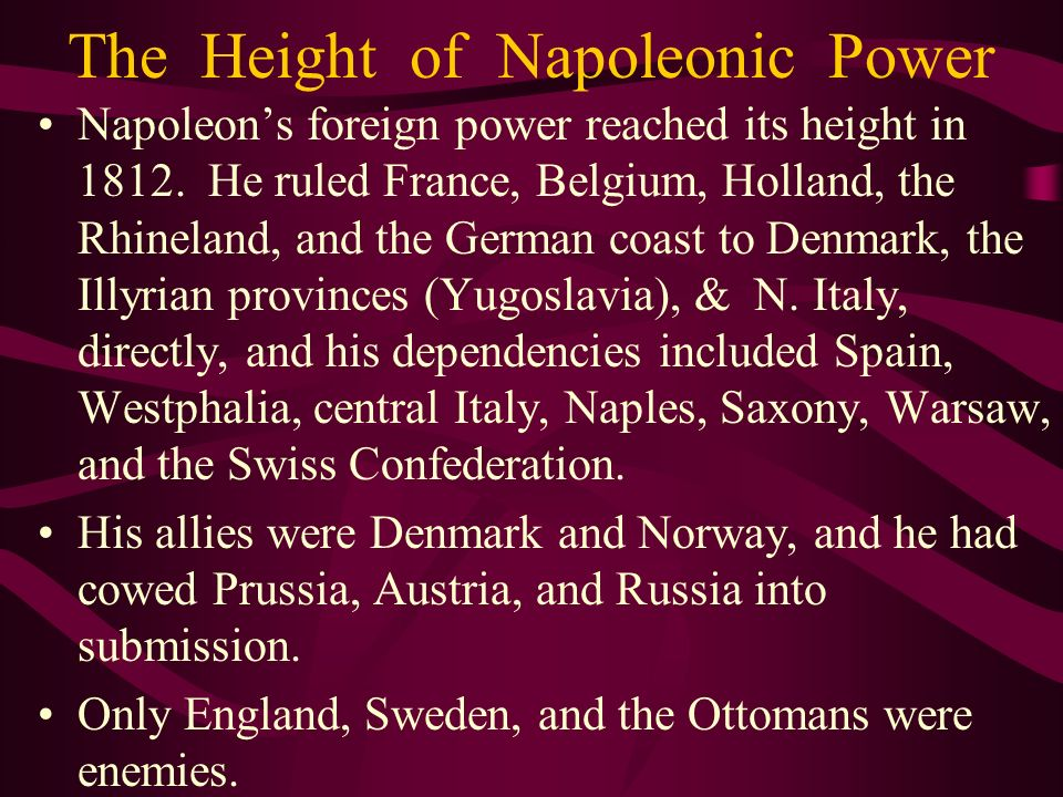 The Height of Napoleonic Power