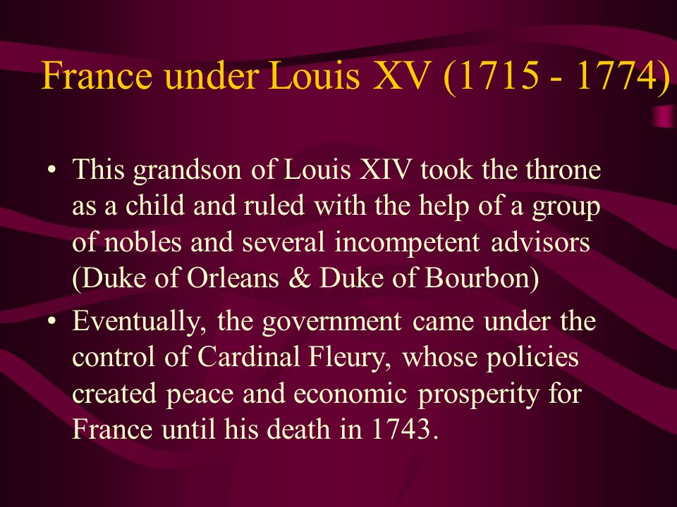 France under Louis XV ( )