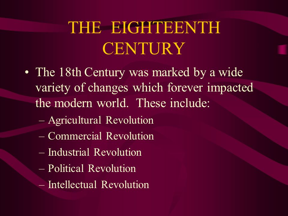 THE EIGHTEENTH CENTURY