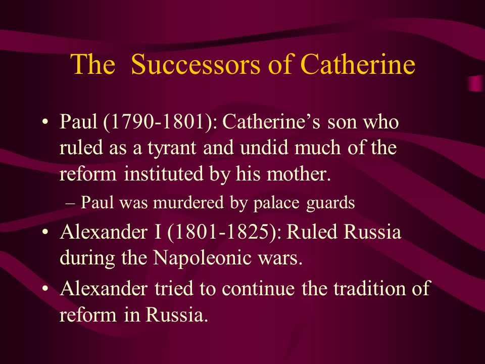 The Successors of Catherine