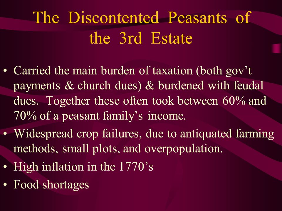 The Discontented Peasants of the 3rd Estate