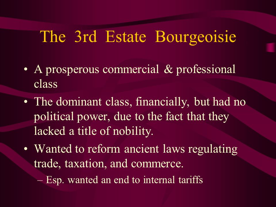 The 3rd Estate Bourgeoisie