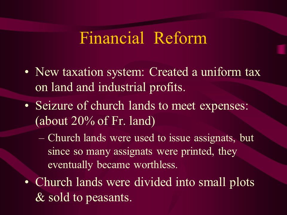 Financial Reform New taxation system: Created a uniform tax on land and industrial profits.
