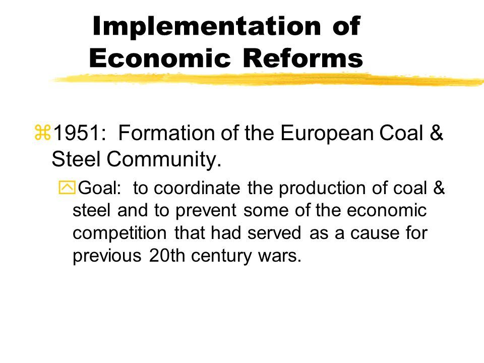Implementation of Economic Reforms