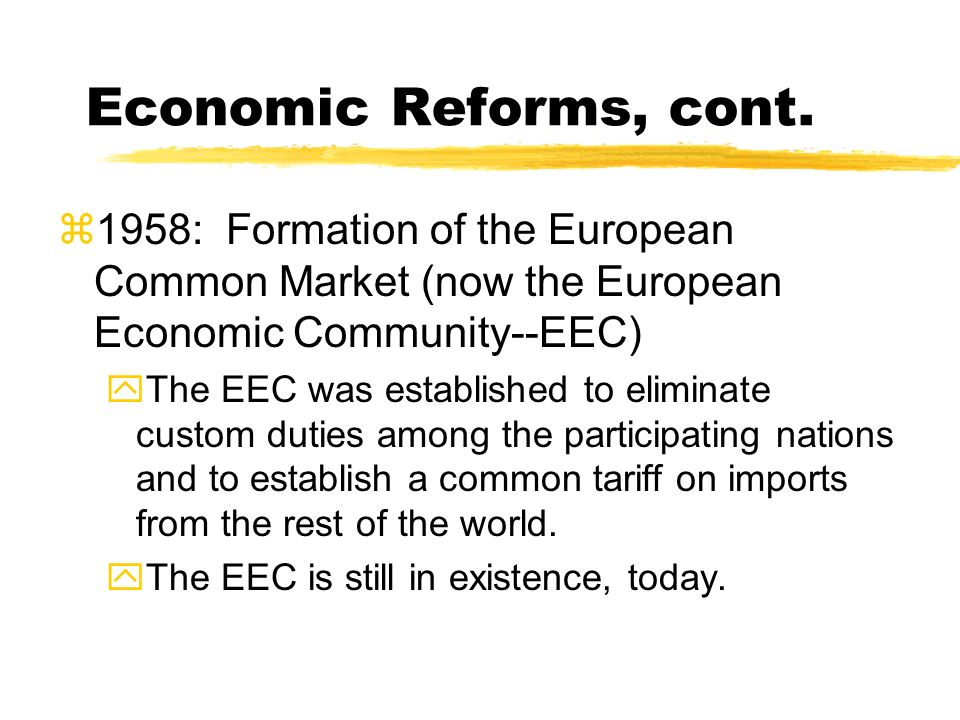 a history of european economic community eec and euro dollar in europe The european union (eu), formerly known as the european community (ec), was formed in the 1950s to encourage and oversee political and economic cooperation between numerous european nations in the nearly half-century since it was formed, the eu has gradually succeeded in becoming the dominant governing.
