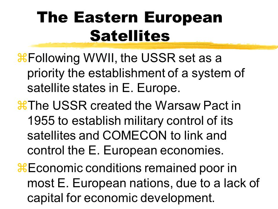 The Eastern European Satellites