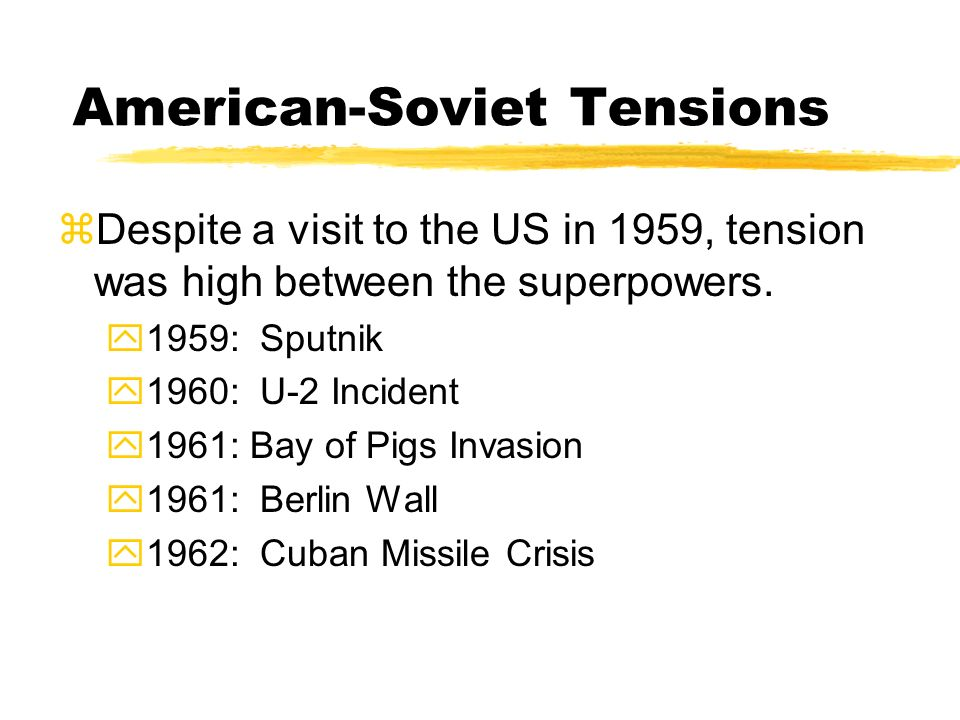 American-Soviet Tensions